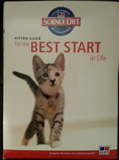 KITTEN GUIDE FOR THE BEST START IN LIFE by SCIENCE DIET VETERINARIAN RECOMMENDED
