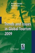 Trends and Issues in Global Tourism Ser.: Trends and Issues in Global Tourism...
