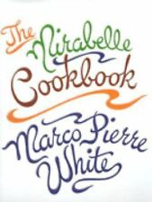 The Mirabelle Cookbook, White, Marco Pierre, Good Book