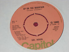 Dr Hook:  Up on the mountain  1976  EX   7""