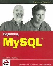 Beginning MySQL by Robert Sheldon and Geoff Moes (2005, Paperback)