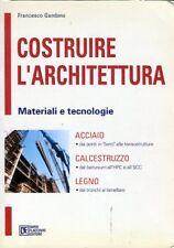 Costruire l'Architettura Francesco Gambino  Flaccovio (FA 623)