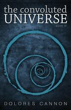 Good, The Convoluted Universe: Book Four, Dolores Cannon, Book