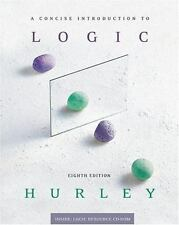 A Concise Introduction To Logic by Patrick J Hurley