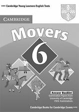CAMBRIDGE YOUNG LEARNERS ENGLISH TESTS 6 MOVERS ANSWER BOOKLET by Cambridge...