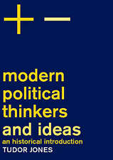 Modern Political Thinkers and Ideas: An Historical Introduction by Tudor...