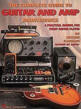 Complete Guide To Guitar Amp Maintenance Learn to Play Manual Music Book