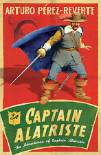 Captain Alatriste: The Adventures of Captain Alatriste by Arturo...