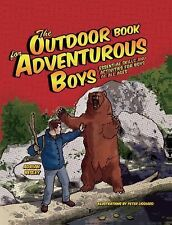 The Outdoor Book for Adventurous Boys: Essential Skills and Activities-ExLibrary