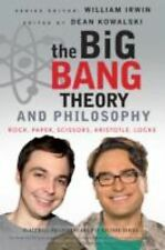 The Big Bang Theory and Philosophy : Rock, Paper, Scissors, Aristotle, Locke...