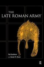 Late Roman Army by Karen R. Dixon and Pat Southern (2000, Paperback)