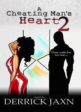 A Cheating Man's Heart 2 by Derrick Jaxn (2015, Paperback)