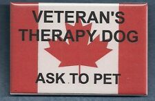VETERAN'S THERAPY DOG (Canada) ASK TO PET  service dog badge-service dog patch