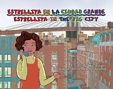 Estrellita en la ciudad grande / Estrellita in the Big City (Spanish Edition), S