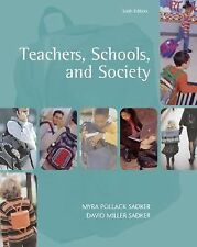 Teachers, Schools, and Society : With Making the Grade and Online Learning...