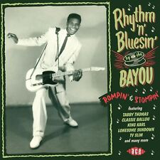 Rhythm 'n' Bluesin' By The Bayou: Rompin' & Stompin' (CDCHD 1388)