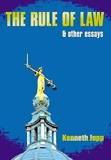 The Rule of Law: and Other Essays, Kenneth Jupp, Good Book