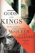 Gods and Kings: The Rise and Fall of Alexander McQueen and John Galliano, Thomas