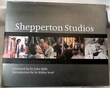 Shepperton Studios: A Visual Celebration Morris Bright John Mills Ridley Scott