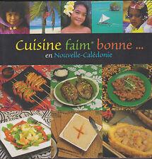 Mike Hosken Cuisine faim bonne... en Nouvelle-Calédonie