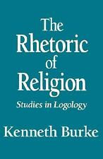 The Rhetoric of Religion : Studies in Logology