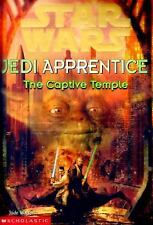 The Captive Temple (Star Wars: Jedi Apprentice, Book 7)