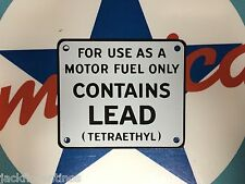 """classic """"CONTAINS LEAD""""  - gas pump PORCELAIN COATED metal signs"""