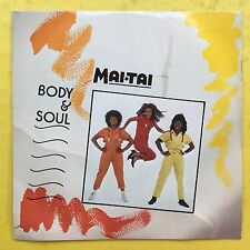 Mai tai - Body & Soul / What Goes On? - Virgin VS-801 Ex Condition