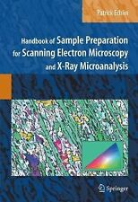 Handbook Of Sample Preparation For Scanning Electron Microscopy And X-Ray