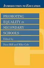 Promoting Equality in Secondary Schools (Introduction to Education) by David Hi