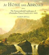 At Home and Abroad : The Transcendental Landscapes of Christopher Pearce...