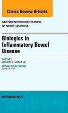 Biologics in Inflammatory Bowel Disease, An issue of Gastroenterology Clinics of