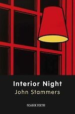 Interior Night (Picador Poetry), John Stammers, Excellent
