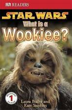 Star Wars What Is a Wookiee?: Learn About Wookiees and Other Aliens (DK Readers
