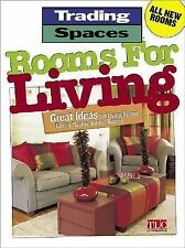 Rooms for Living : Great Ideas for Living Rooms, Family Rooms, Bonus Rooms...