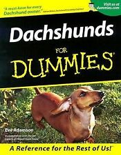 Dachshunds for Dummies® by Eve Adamson (2001, Paperback)