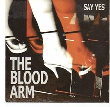 (EA509) The Blood Arm, Say Yes - 2005 CD