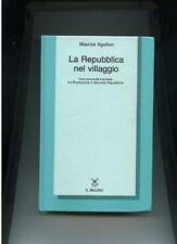 Maurice Agulhon LA REPUBBLICA NEL VILLAGGIO comunità francese Rivoluzione-Repubb