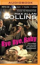 Nathan Heller: Bye Bye, Baby 13 by Max Allan Collins (2015, MP3 CD, Unabridged)