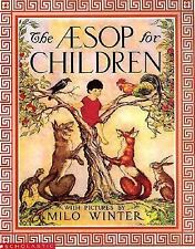 The Aesop for Children Story Book with pictures by Milo Winter