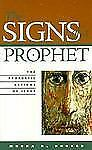The Signs of a Prophet: The Prophetic Actions of Jesus, Morna D. Hooker, 1563382
