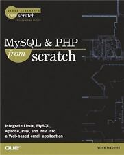 MySQL & PHP From Scratch by Maxfield, Wade