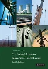 The Law and Business of International Project Finance: A Resource for Governmen
