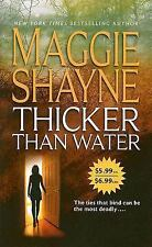 Thicker Than Water by Maggie Shayne (2005, Paperback)