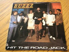 "BUZZZ - HIT THE ROAD JACK  7"" VINYL PS"
