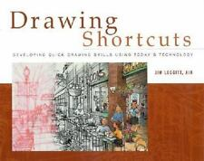 Drawing Shortcuts: Developing Quick Drawing Skills Using Today's Techn-ExLibrary