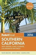 Full-Color Travel Guide: Fodor's Southern California 2016 : With the Best...