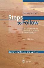 Steps to Follow: The Comprehensive Treatment of Patients with Hemiplegia by...