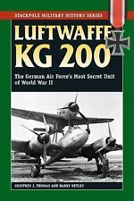 Stackpole Military History Ser.: Luftwaffe KG 200 : The German Air Force's...
