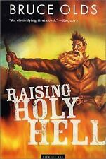 Raising Holy Hell by Olds, Bruce [Paperback]